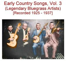 Early Old Time Country Songs Vol. 3-Roe Brothers -Leake County Revelers - New CD