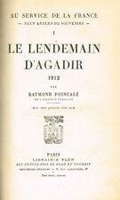 LE LENDEMAIN D'AGADIR 1912