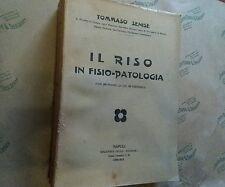 Tomma Senise. Il Riso in Fisio-patologia (con 200 figure, di cui 148 originali)