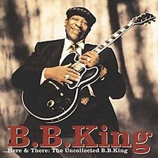 Here & There: The Uncollected Bb King King, B.B. Audio CD