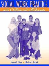 Social Work Practice with Children and Adolescents by Marian F. Fatout and...