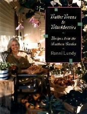 Butter Beans to Blackberries: Recipes from the Southern Garden, Lundy, Ronni, Go