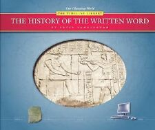 The History of the Written Word (Our Changing World: The Timeless Library) by C
