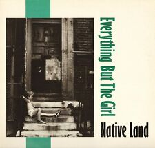"""EVERYTHING BUT THE GIRL native land NEG 6-T uk blanco y negro 1984 12"""" PS EX/EX"""