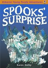 Spooks Surprise (Usborne Young Puzzle Adventures) by Dolby, Karen, Good Book