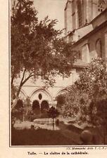 19 TULLE CLOITRE DE LA CATHEDRALE IMAGE 1936 PRINT