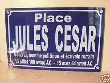 replique plaque de rue JULES CESAR césar  /  option PERSONNALISATION + 2 €
