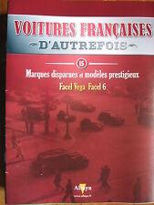 FASCICULE 15 VOITURES FRANCAISES AUTREFOIS FACEL VEGA FACEL 6  1964
