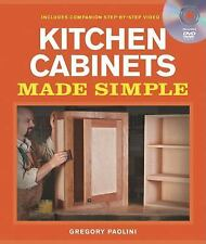 Kitchen Cabinets Made Simple : A Book and Companion Step-by-Step Video DVD by...