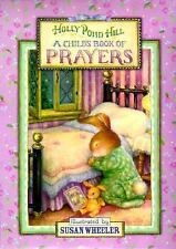 A Child's Book of Prayers (Holly Pond Hill), , Good Book