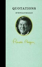 Great American Quote Bks.: Quotations of Ronald Reagan by Ronald Reagan...