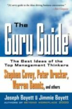 The Guru Guide: The Best Ideas of the Top Management Thinkers Boyett, Joseph H.