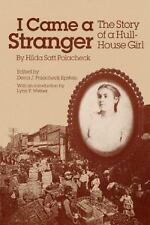 I Came a Stranger: The Story of a Hull-House Girl (Women in American History) b