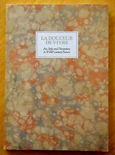 La Douceur de Vivre: Art,Style & Decoration in XVIII Century France WILDENSTEIN