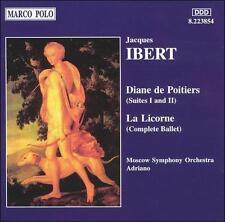 IBERT, JACQUES: DIANE DE POITIERS, SUITES I & II; LA LICORNE NEW CD