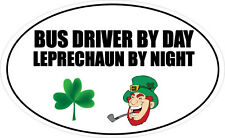BUS DRIVER BY DAY LEPRECHAUN - Travel / Coaches / Fun Vinyl Sticker 16cm x 9cm