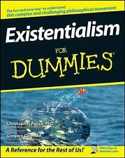 Existentialism for Dummies by Gregory Gale and Christopher Panza (2008,...