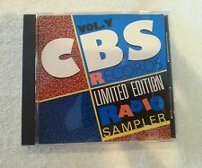 RARE CD; CBS RECORDS/LIMITED EDITION RADIO SAMPLER VOL. V No Scratches