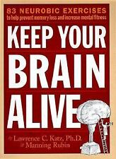 Keep Your Brain Alive : 83 Neurobic Exercises to Help Prevent Memory Loss and In