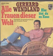 "7"" Gerhard Wendland Alle Frauen dieser Welt (Coverversion) Philips 6003 082"