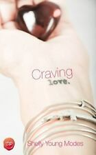 Craving Love: A Girlfriend's Guide Out of Divorce Hell into Heaven and A New...