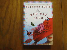 "HAYWOOD  SMITH  Signed  Book(2003 First Edition Hardback---""The Red  Hat  Club"")"
