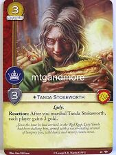 A Game of Thrones 2.0 LCG - 1x #069 Tanda Stokeworth - There Is My Claim