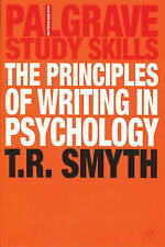 The Principles of Writing in Psychology by Thomas R. Smyth (Paperback, 2004)