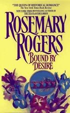 Bound by Desire Rogers, Rosemary Paperback