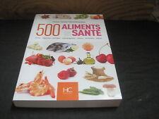 Dr Antoine Gabriel BECHAALANY: 500 aliments pour votre santé