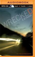 Wrecked by E. R. Frank (2015, MP3 CD, Unabridged)