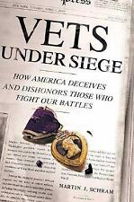 Vets Under Siege: How America Deceives and Dishonors Those Who Fight O-ExLibrary