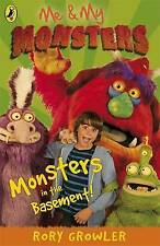Me And My Monsters: Monsters in the Basement (Me & My Monsters), Rory Growler, N