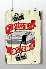 "METAL SIGN NINTENDO CONSOLE ""I Miss The Simpler Days"" Decor Rust Home Video Game"