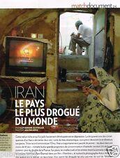 Coupure de Presse Clipping 2011 (4 pages) Iran pays le plus drogué du Monde