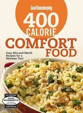 Good Housekeeping 400 Calorie Comfort Food: Easy Mix-and-Match Recipes for a Ski