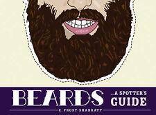 Beards: A Spotter's Guide,Frost-Sharratt, Cara,Excellent Book mon0000066575