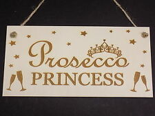 """""""Prosecco Princess"""" Wooden Plaque Wooden Hanging Alcohol Drink Sign Gift Present"""