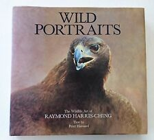 WILD PORTRAITS by RAYMOND HARRIS-CHING 1ST EDITION - 1988 - HB