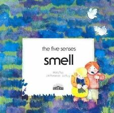 NEW - Smell (The Five Senses) by Rius, Maria; Parramon, J.M.; Puig, J.J.