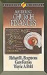 Mastering Church Finances (Mastering Ministry Series)