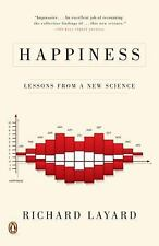 Happiness : Lessons from a New Science by Richard Layard (2006, Paperback)