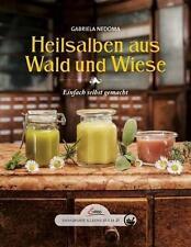 Das große kleine Buch: Heilsalben aus Wald und Wiese von Gabriela Nedoma...