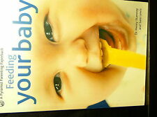 Feeding Your Baby -  Dr Penny Stanway, Sara Lewis - (Paperback)
