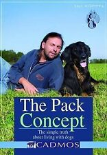 The Pack Concept: The Simple Truth About Living with Dogs, Uli Koeppel, New Book