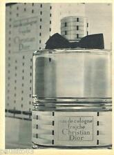 PUBLICITE ADVERTISING 095  1957  DIOR eau de Cologne FRAICHE