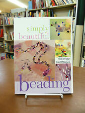 Simply Beautiful Beading 53 Quick & Easy Projects Boyd Jewelry Necklaces Crafts