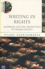 Writing in Rights: Australia and the Protection of Human Rights (New College Lec