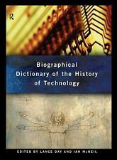 Biographical Dictionary of the History of Technology (Routledge Refere-ExLibrary