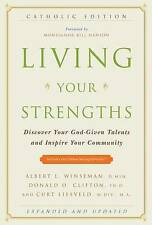 Living Your Strengths: Discover Your God-Given Talents and Inspire-ExLibrary